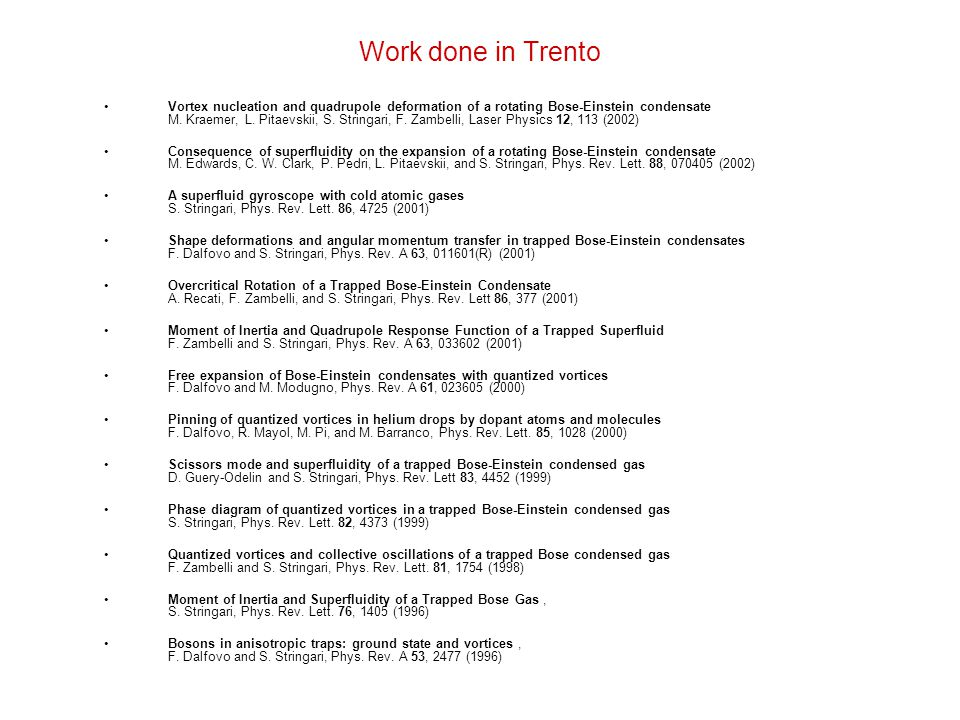Work done in Trento