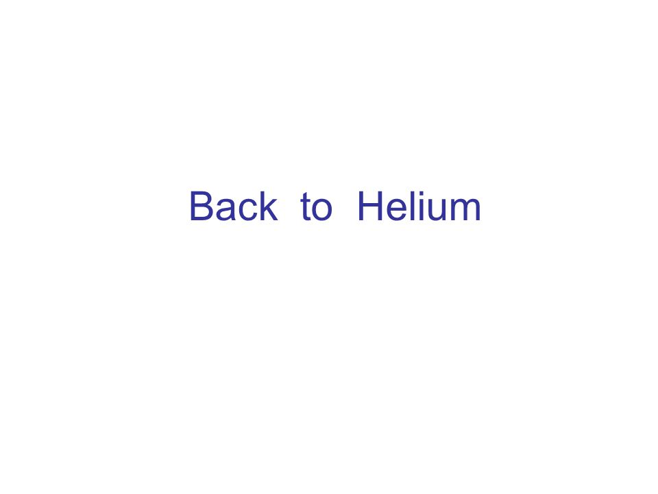 Back to Helium