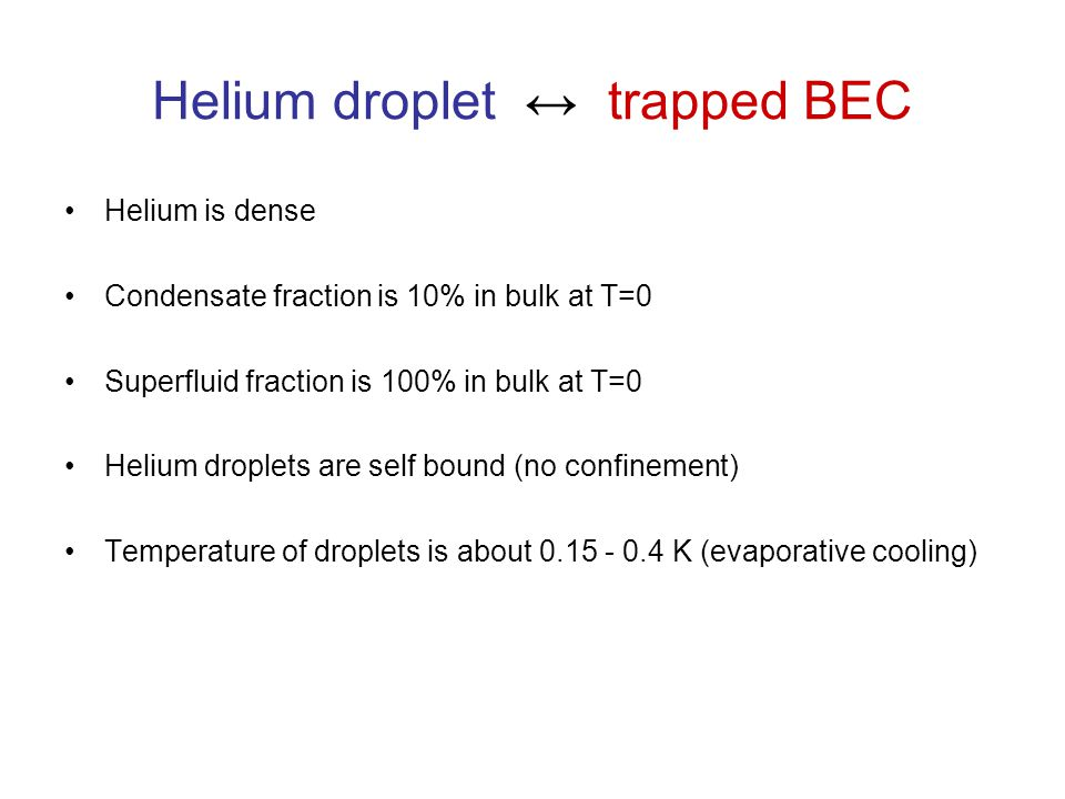 Helium droplet ↔ trapped BEC