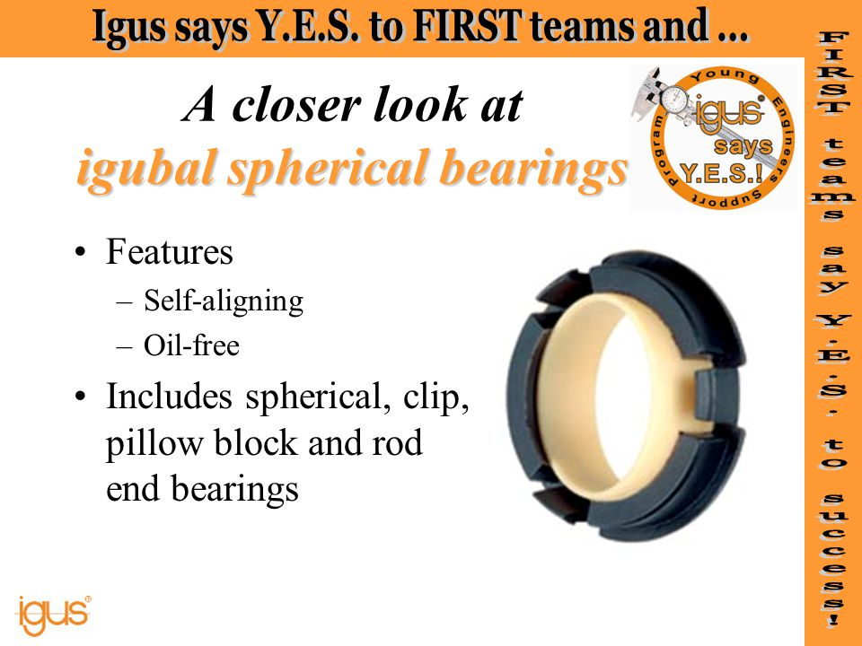 A closer look at igubal spherical bearings