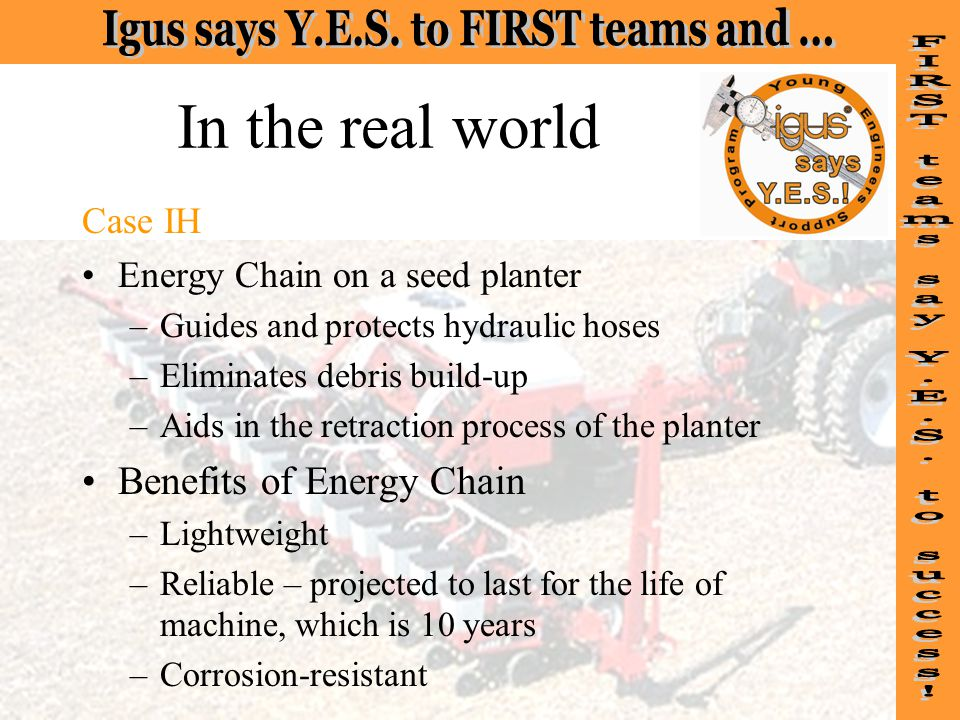 In the real world Benefits of Energy Chain Case IH