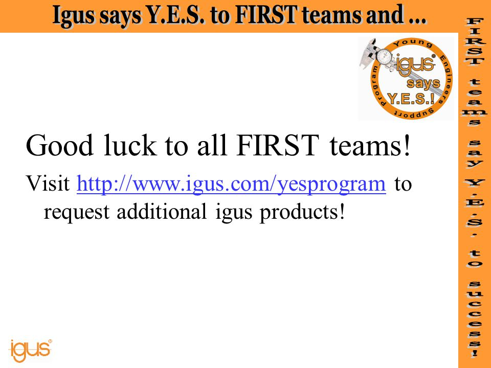 Good luck to all FIRST teams!