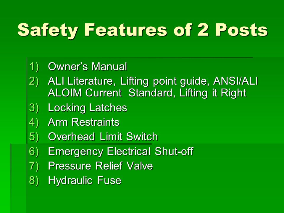 Safety Features of 2 Posts