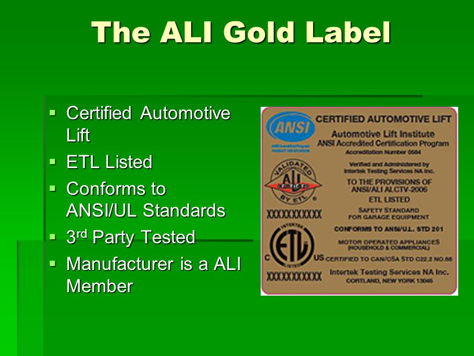 The ALI Gold Label Certified Automotive Lift ETL Listed