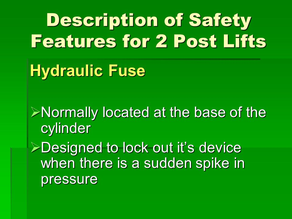 Description of Safety Features for 2 Post Lifts