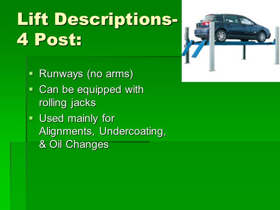 Lift Descriptions- 4 Post: