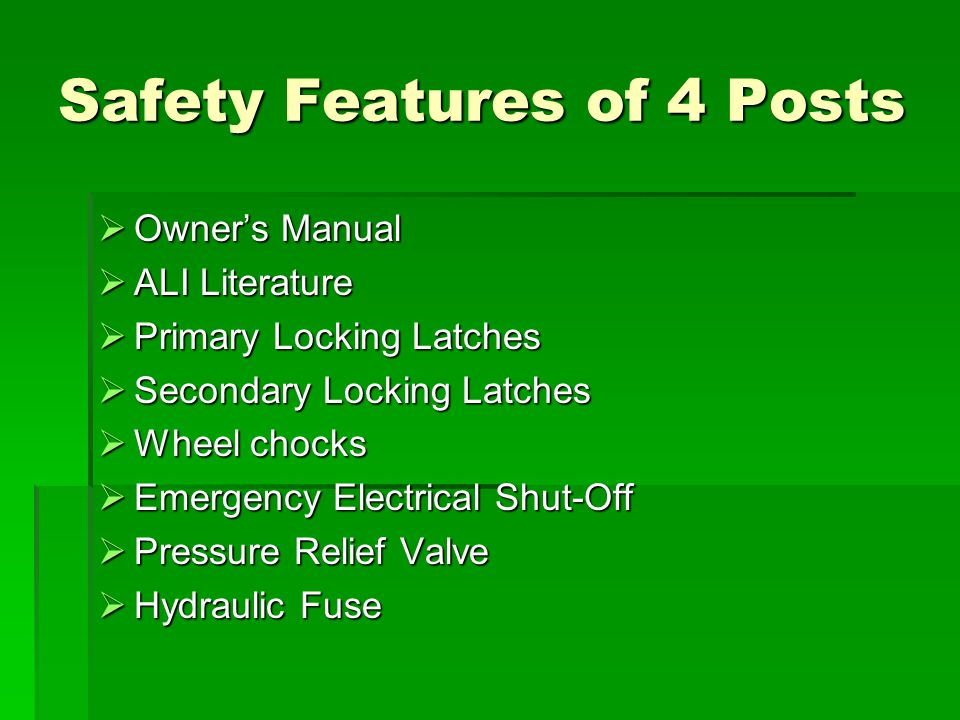 Safety Features of 4 Posts