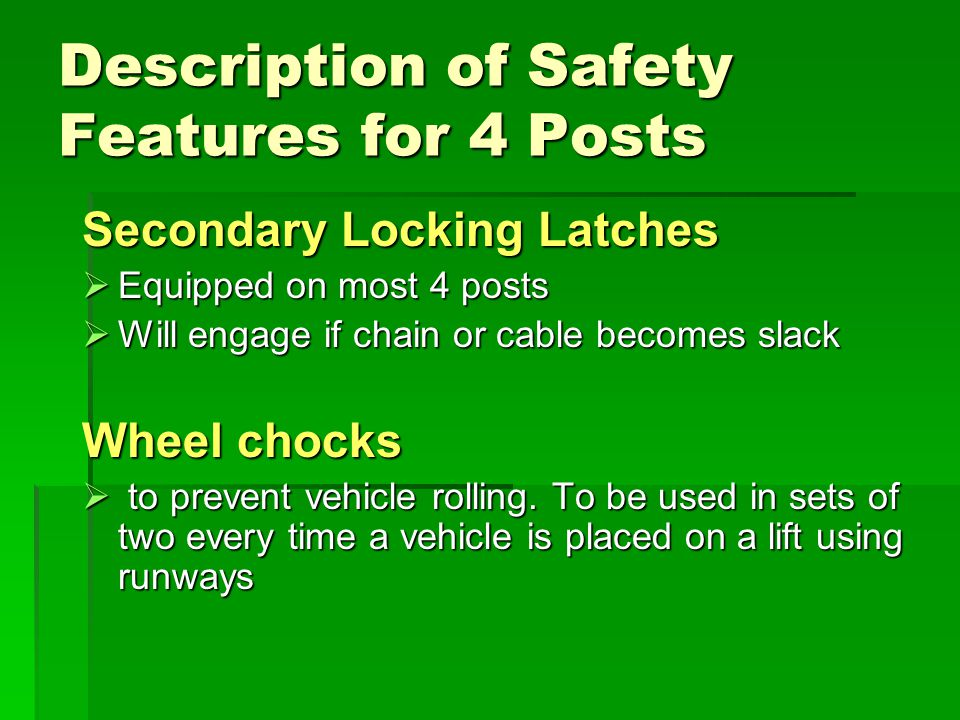 Description of Safety Features for 4 Posts