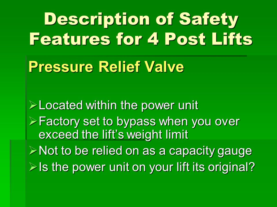 Description of Safety Features for 4 Post Lifts