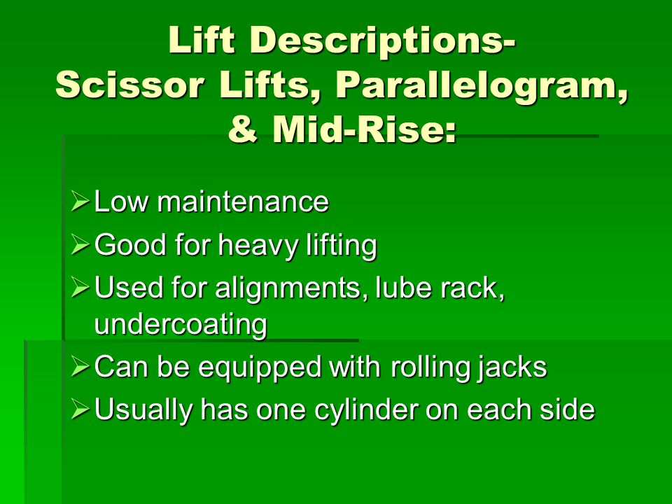 Lift Descriptions- Scissor Lifts, Parallelogram, & Mid-Rise: