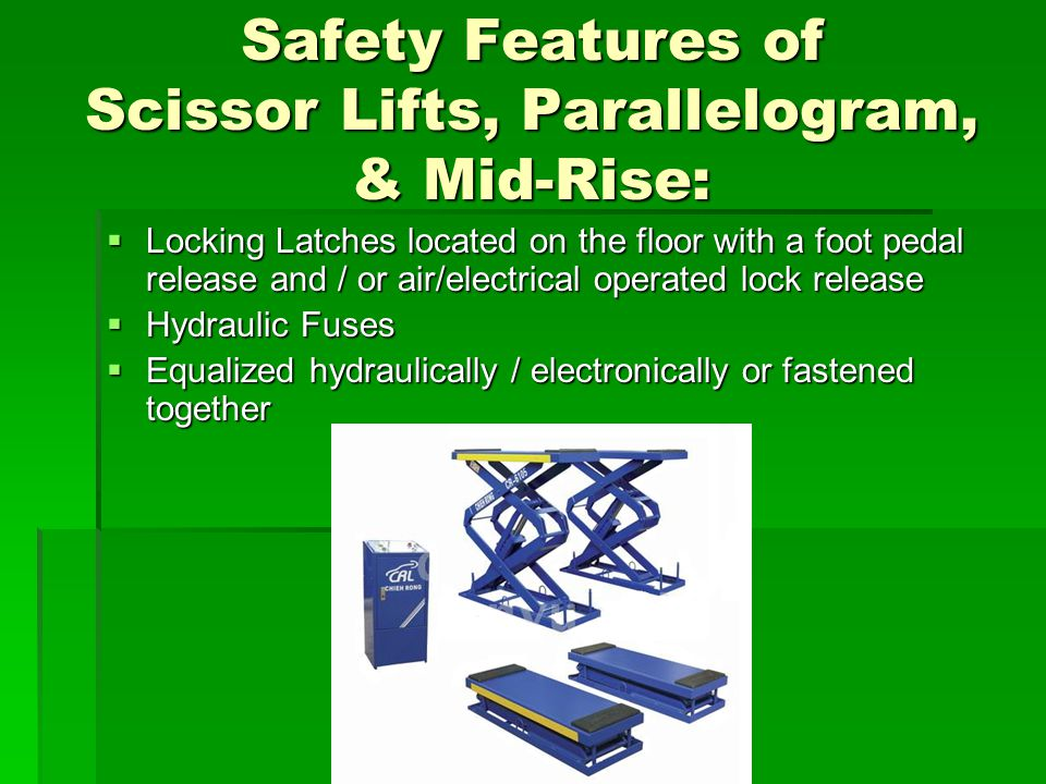 Safety Features of Scissor Lifts, Parallelogram, & Mid-Rise: