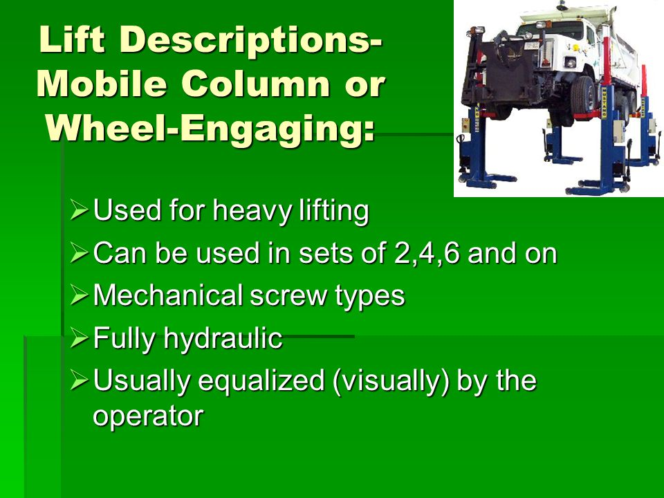 Lift Descriptions- Mobile Column or Wheel-Engaging: