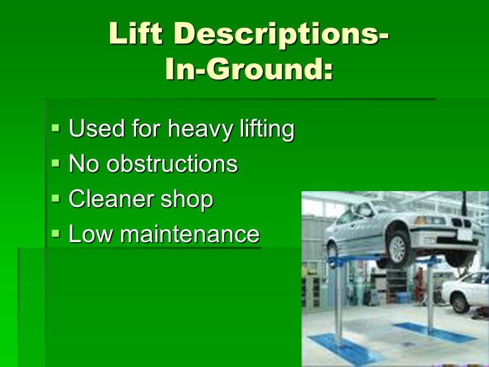 Lift Descriptions- In-Ground: