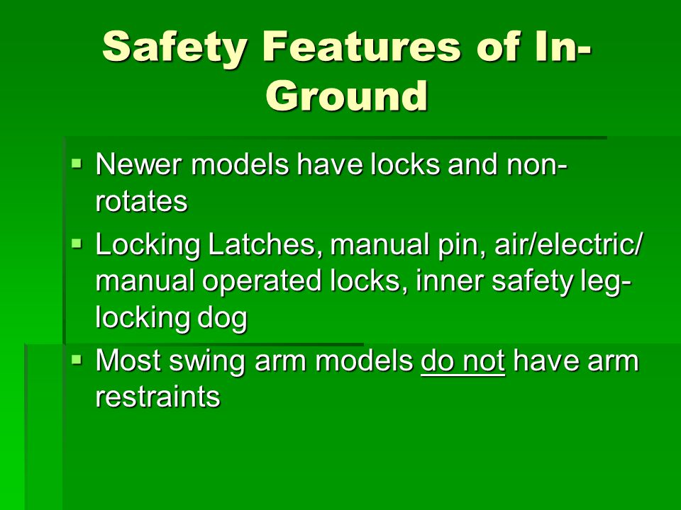 Safety Features of In-Ground