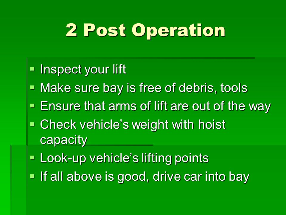 2 Post Operation Inspect your lift