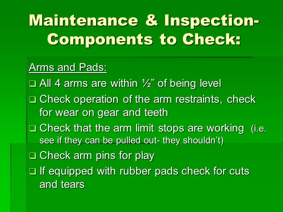 Maintenance & Inspection- Components to Check: