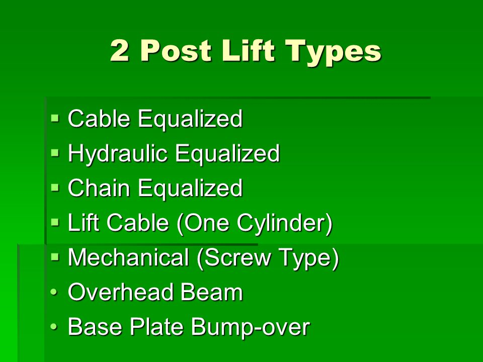 2 Post Lift Types Cable Equalized Hydraulic Equalized Chain Equalized