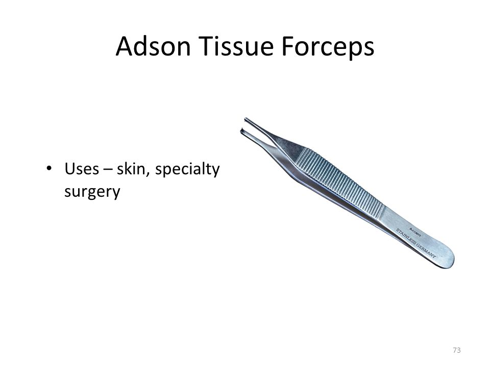 Adson Tissue Forceps Uses – skin, specialty surgery