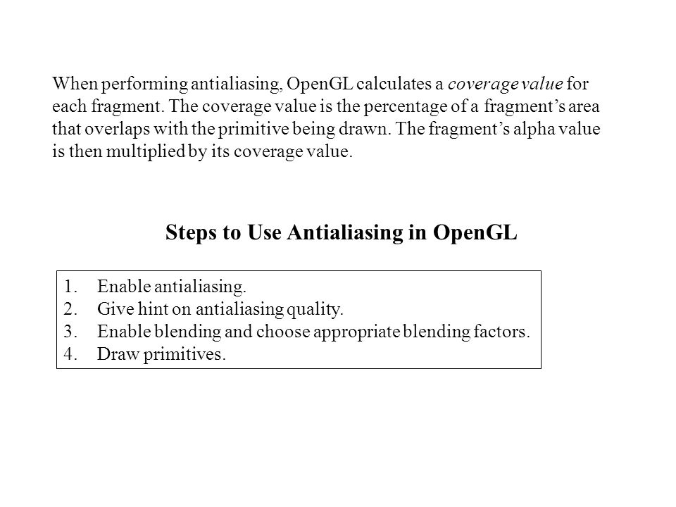 Steps to Use Antialiasing in OpenGL