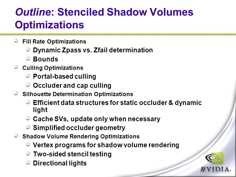 Outline: Stenciled Shadow Volumes Optimizations