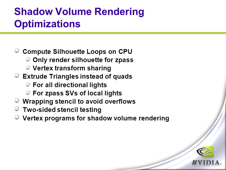 Shadow Volume Rendering Optimizations