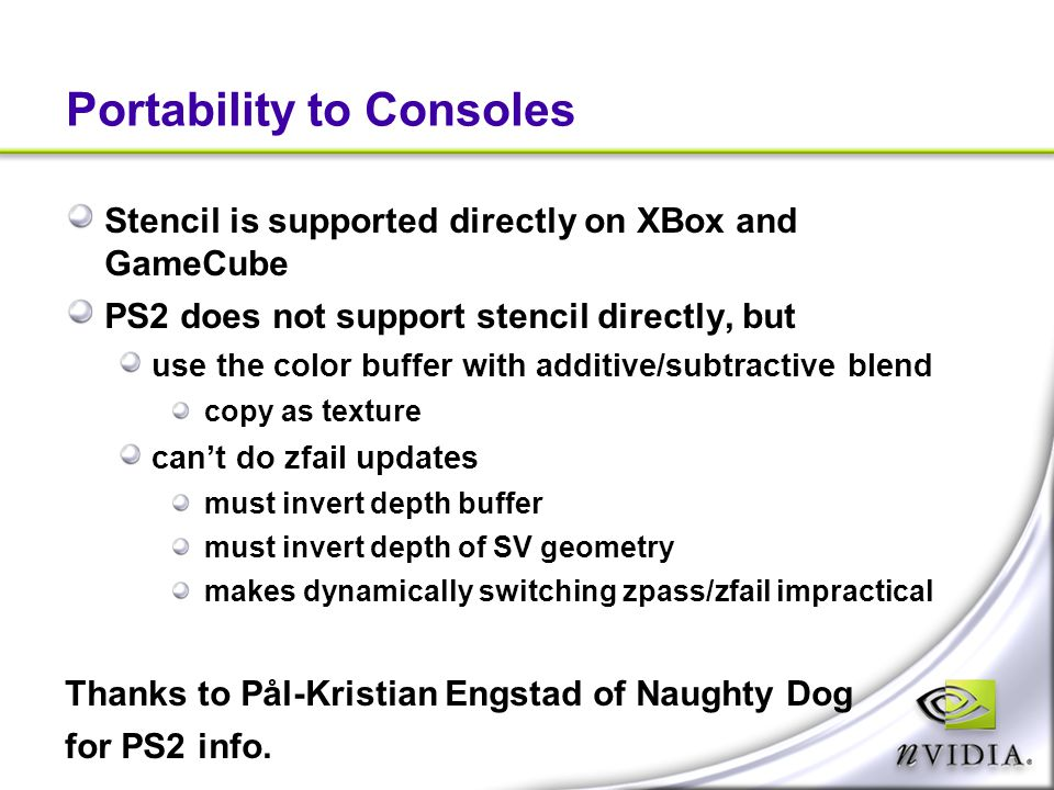 Portability to Consoles