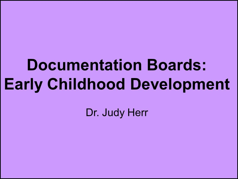 Documentation Boards: Early Childhood Development