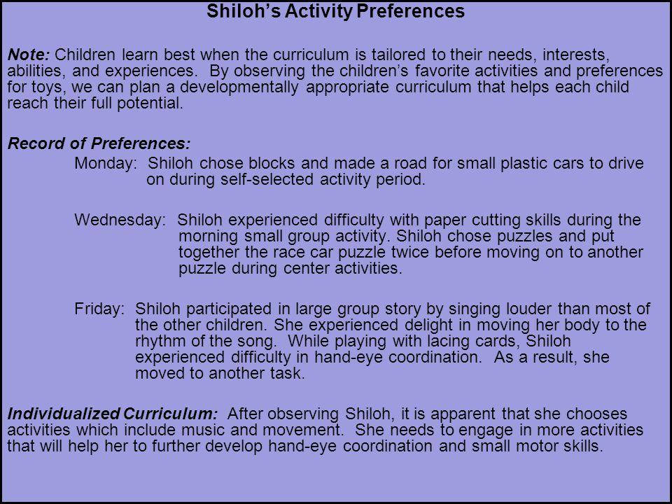 Shiloh's Activity Preferences