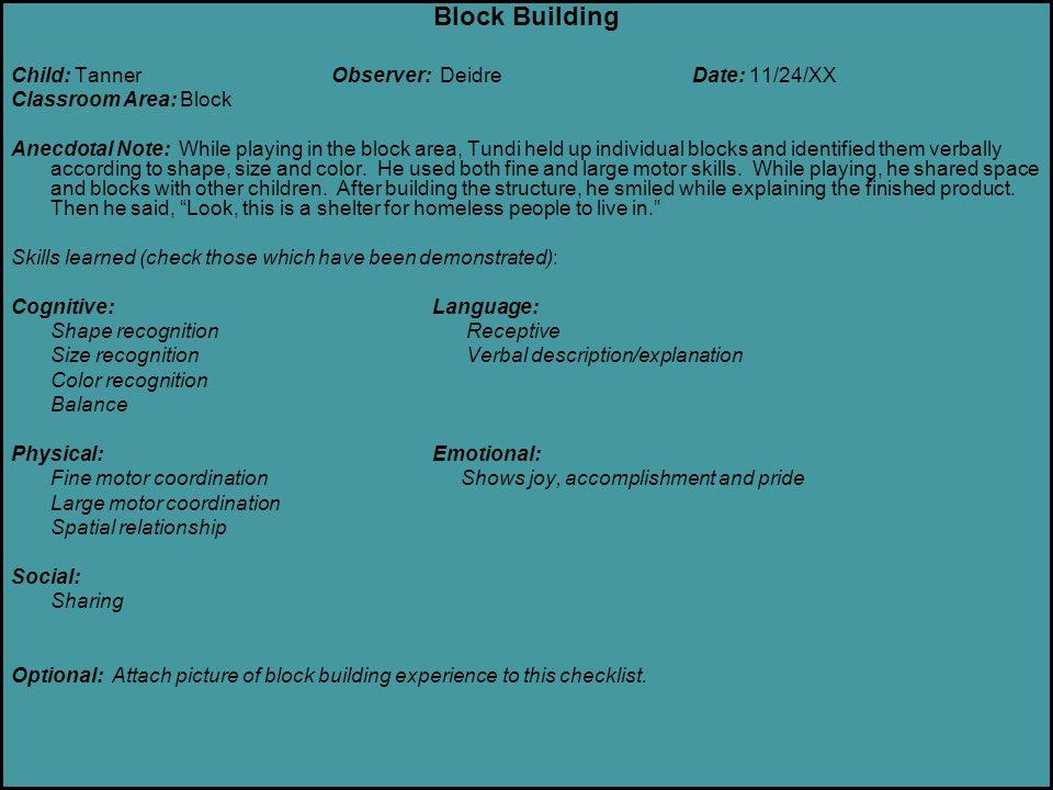 Block Building Child: Tanner Observer: Deidre Date: 11/24/XX