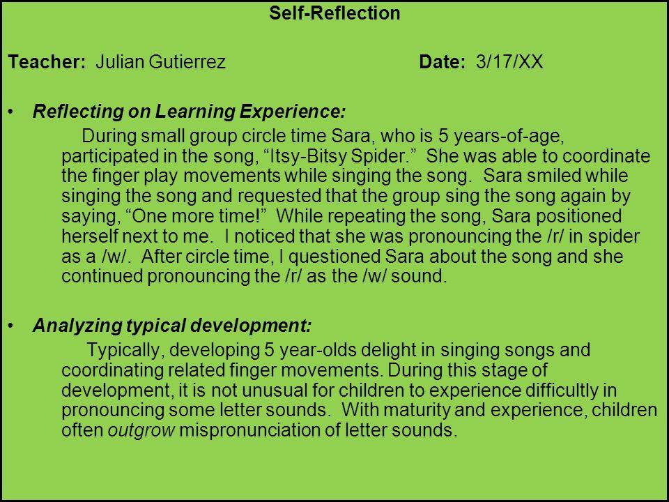Self-Reflection Teacher: Julian Gutierrez Date: 3/17/XX. Reflecting on Learning Experience: