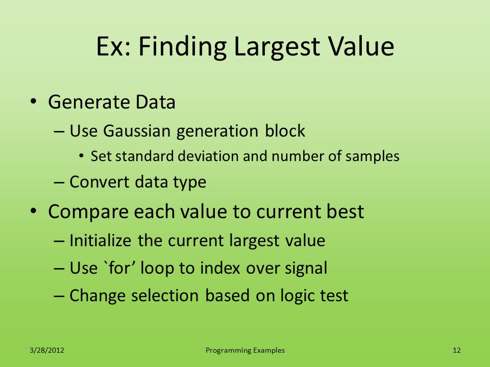 Ex: Finding Largest Value
