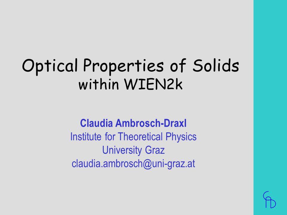 Optical Properties of Solids within WIEN2k