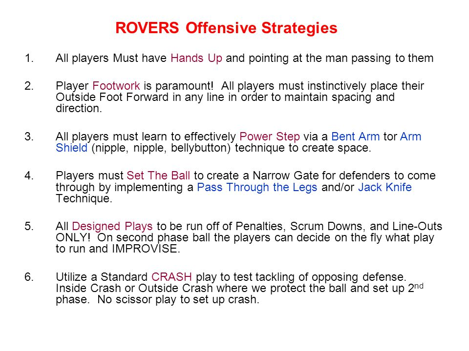 ROVERS Offensive Strategies