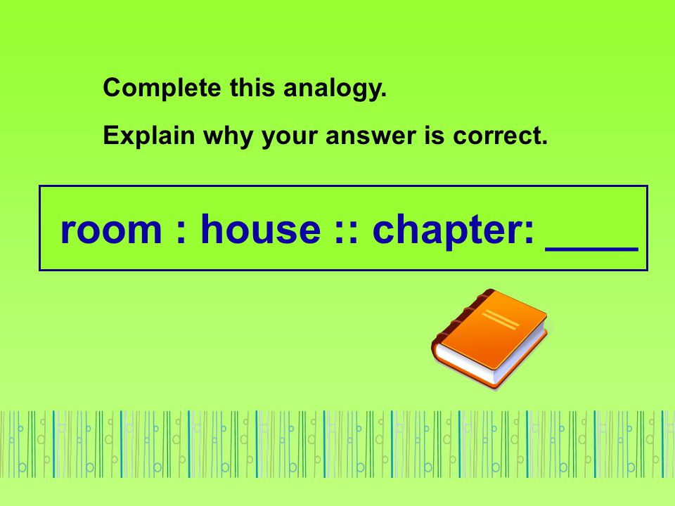 room : house :: chapter: ____
