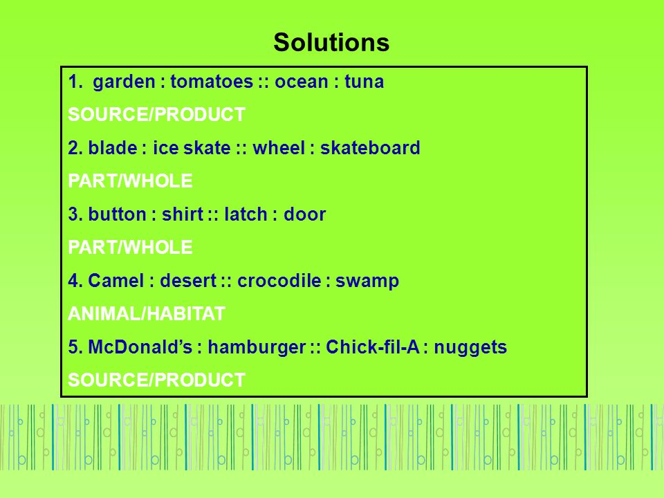 Solutions garden : tomatoes :: ocean : tuna SOURCE/PRODUCT