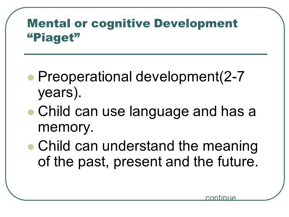 cognitive processes of the school age child Thinking obviously involves the higher mental processes: problem solving,   stage theories, such as piaget's stage theory, focus on whether children progress   we grow up, the schools we attend, and the many people with whom we  interact.