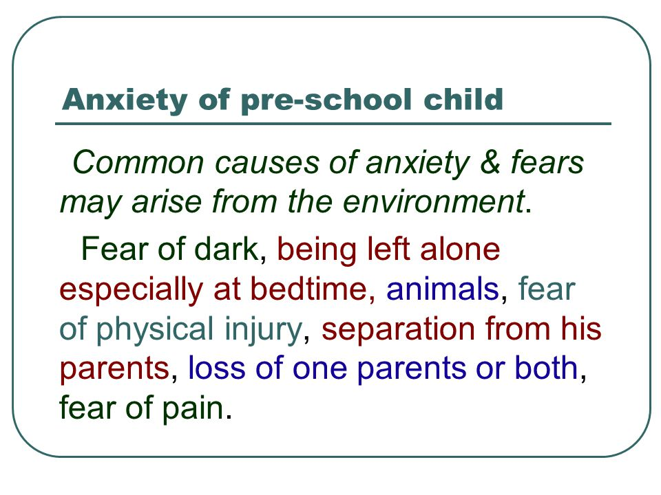 Anxiety of pre-school child