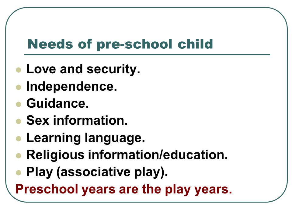 Needs of pre-school child
