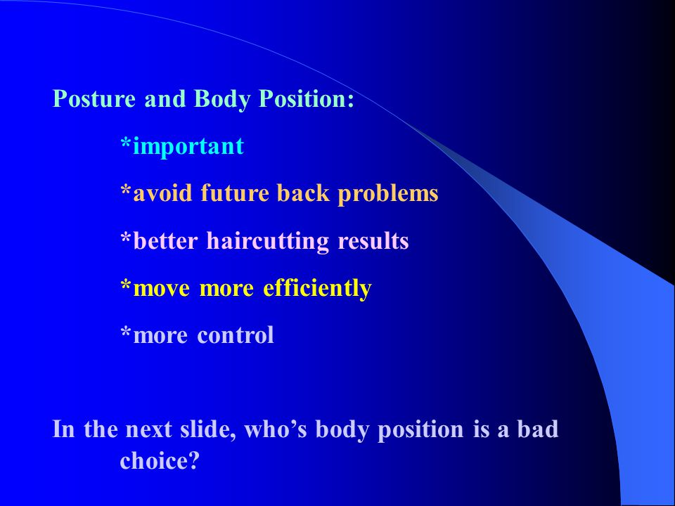 Posture and Body Position: