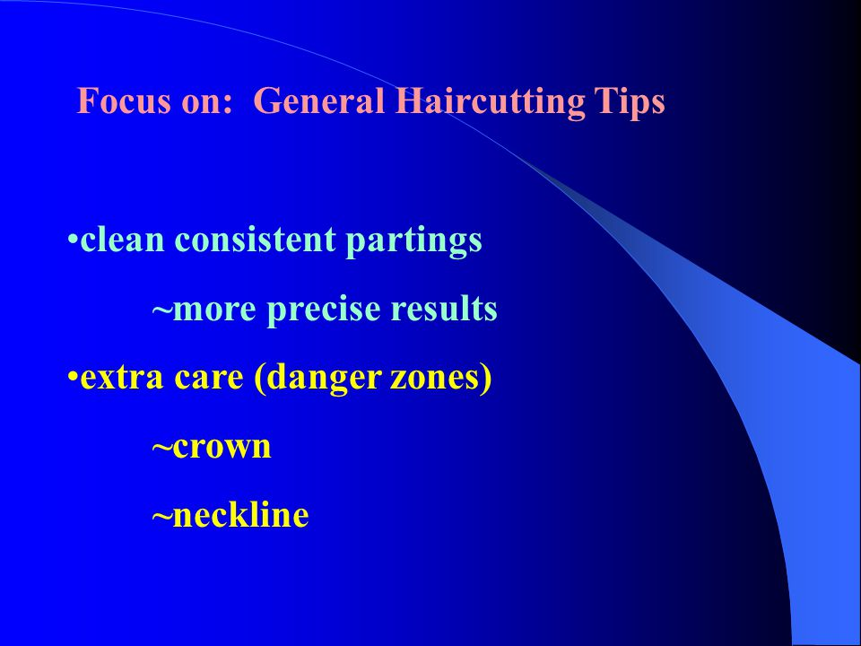 Focus on: General Haircutting Tips