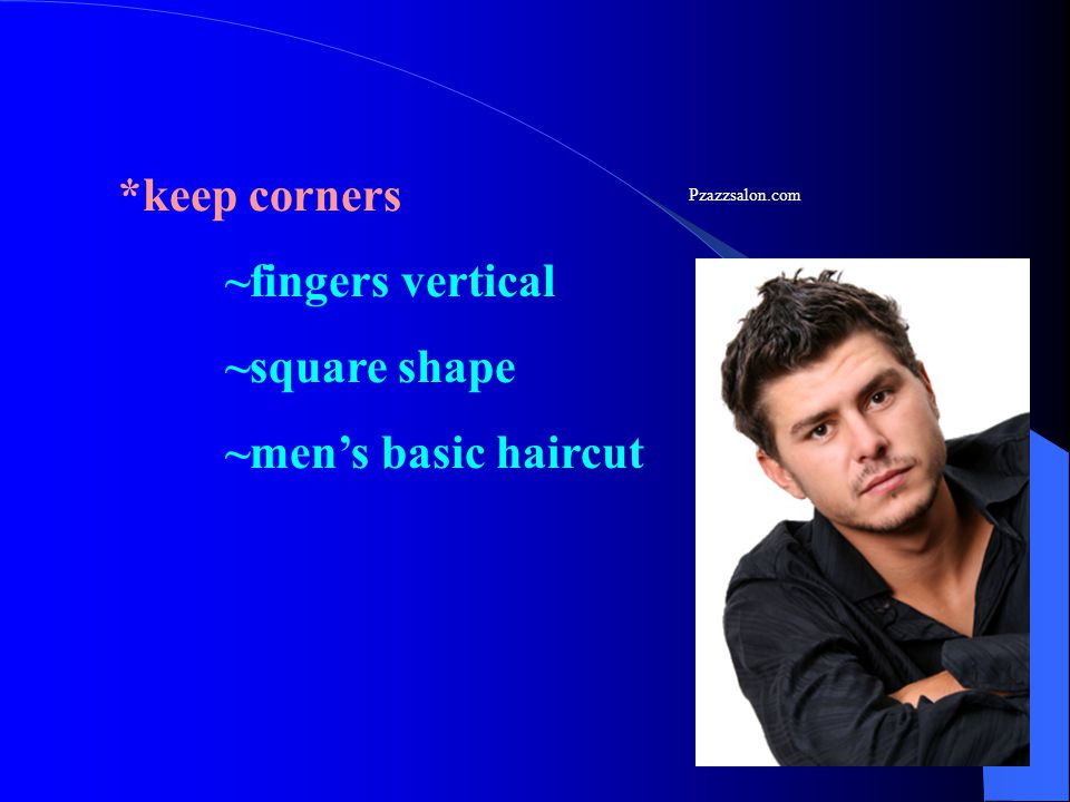 *keep corners ~fingers vertical ~square shape ~men's basic haircut