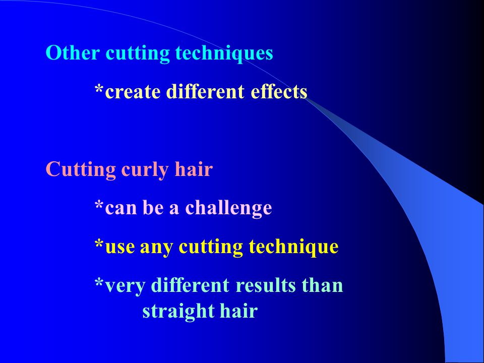 Other cutting techniques