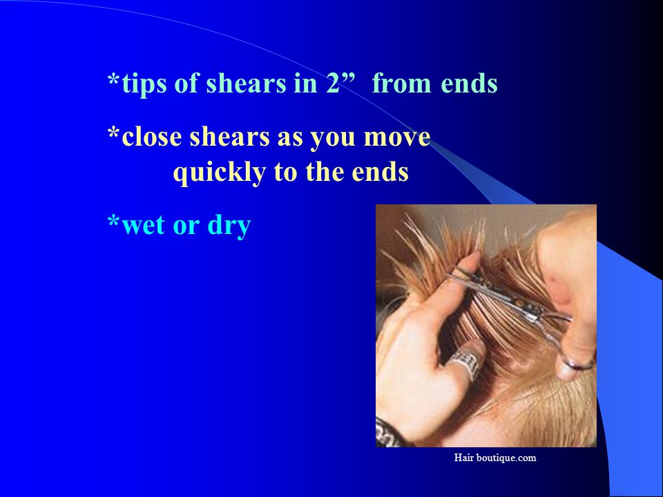 *tips of shears in 2 from ends