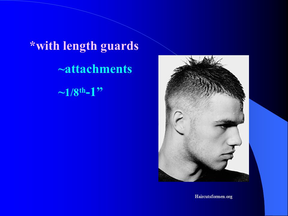 *with length guards ~attachments ~1/8th-1 Haircutsformen.org