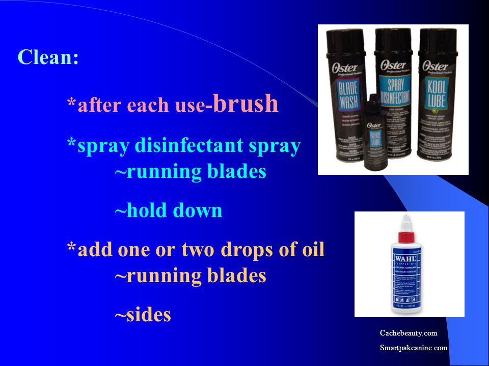 *spray disinfectant spray ~running blades