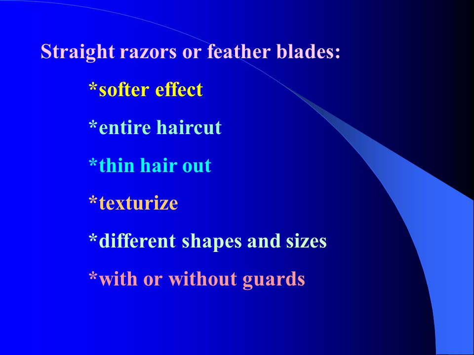Straight razors or feather blades: