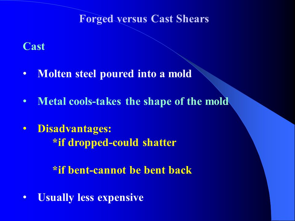 Forged versus Cast Shears