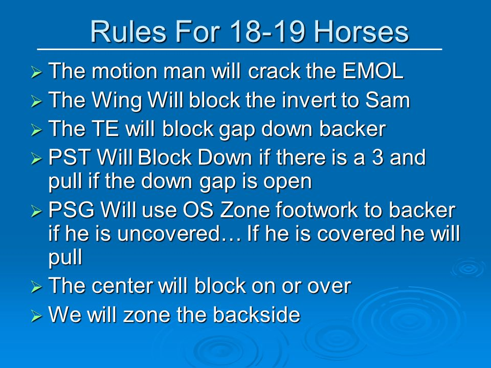 Rules For 18-19 Horses The motion man will crack the EMOL