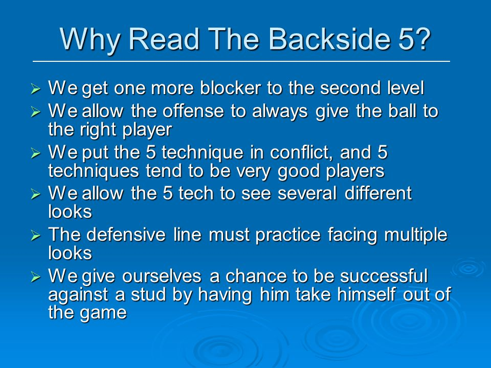 Why Read The Backside 5 We get one more blocker to the second level
