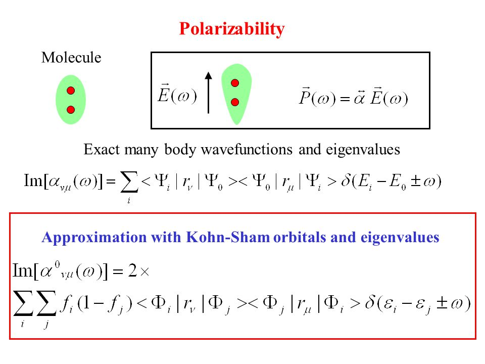 Polarizability Molecule Exact many body wavefunctions and eigenvalues